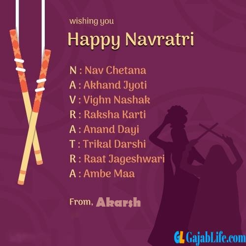 Akarsh happy navratri images, cards, greetings, quotes, pictures, gifs and wallpapers