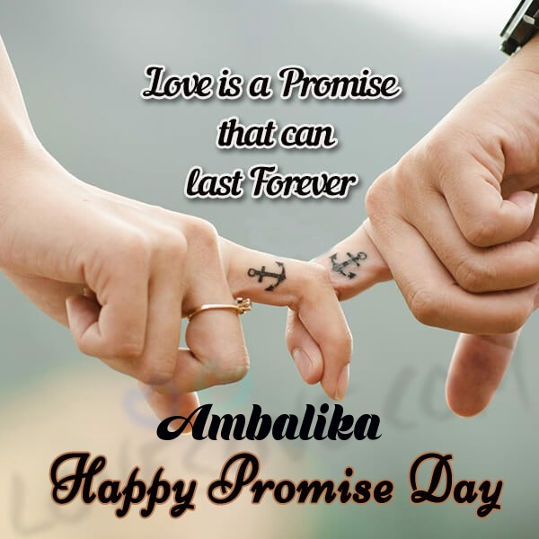 Ambalika promise day messages, promise day sms & wishes