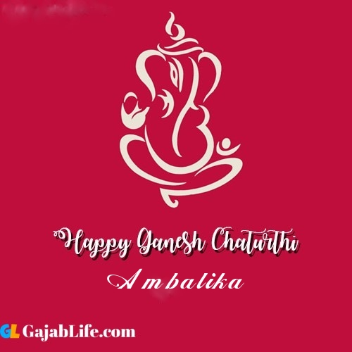 Ambalika happy ganesh chaturthi 2020