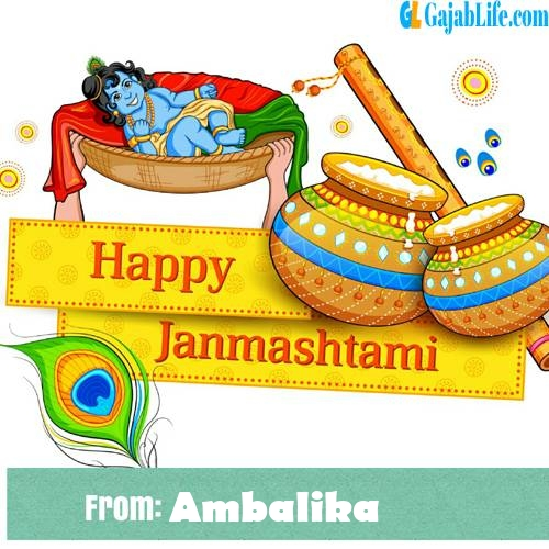 Ambalika happy janmashtami wish