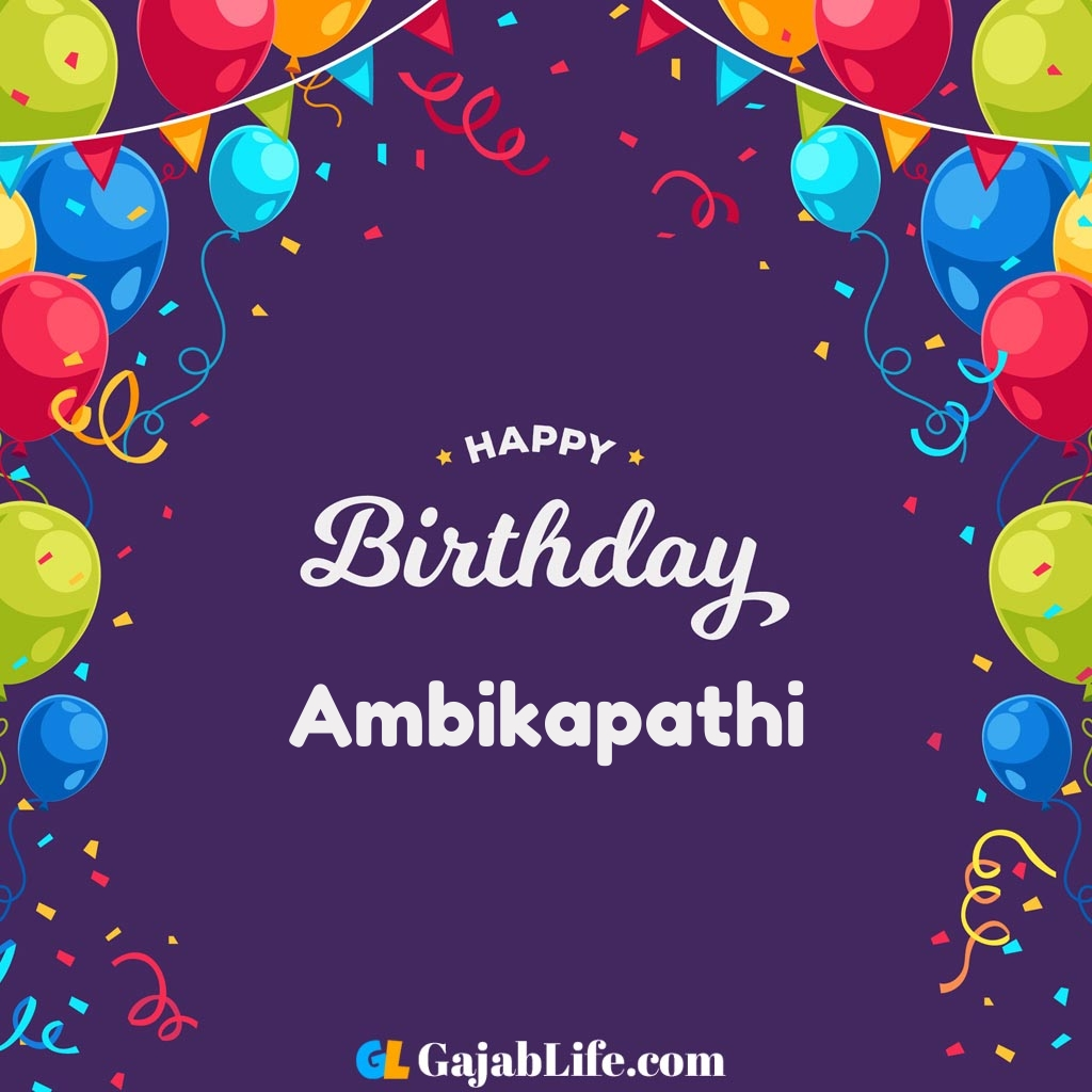 Ambikapathi happy birthday wishes images with name