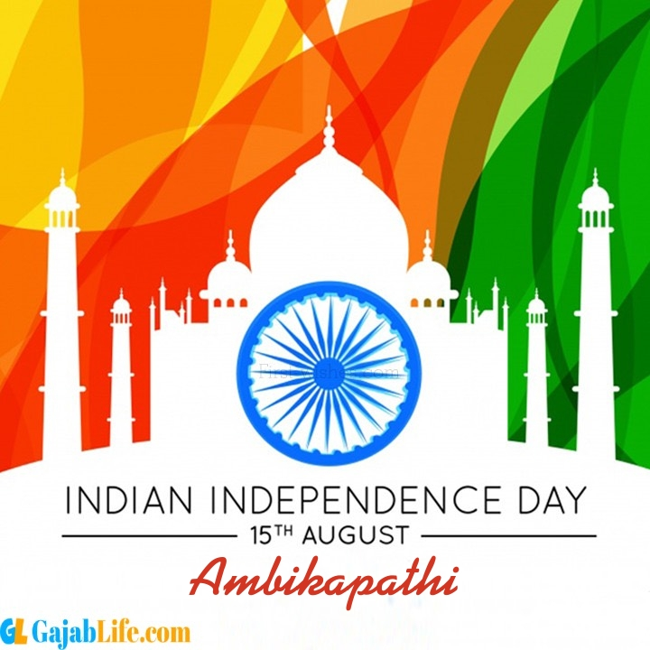 Ambikapathi happy independence day wish images
