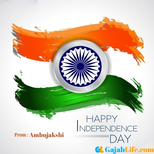 Ambujakshi happy independence day wishes image with name