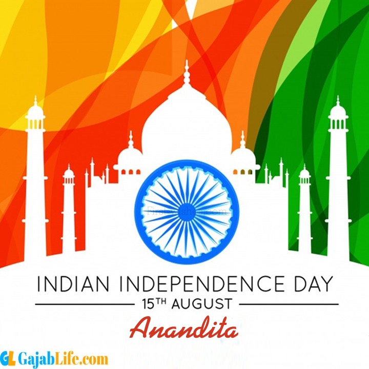 Anandita happy independence day wish images
