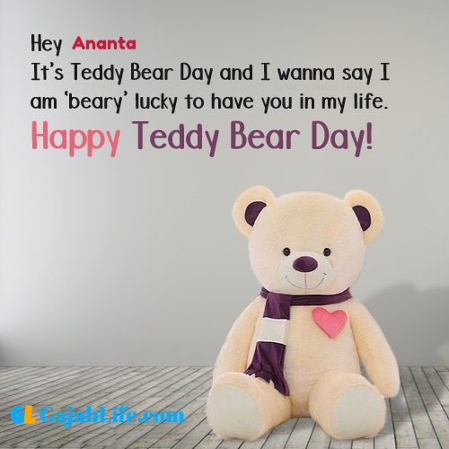 Ananta happy teddy day wishes, messages, quotes, images, facebook & whatsapp status