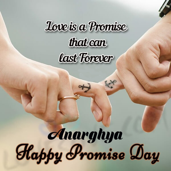 Anarghya promise day messages, promise day sms & wishes