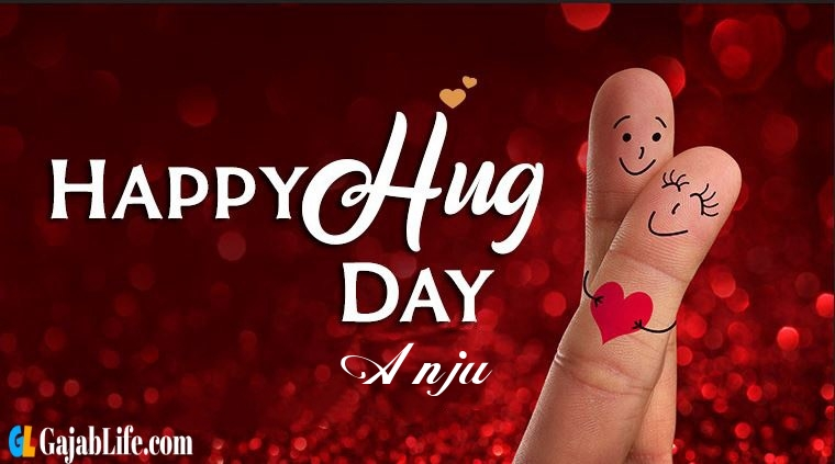 Anju hug day 2020 importance and why we celebrate hug day