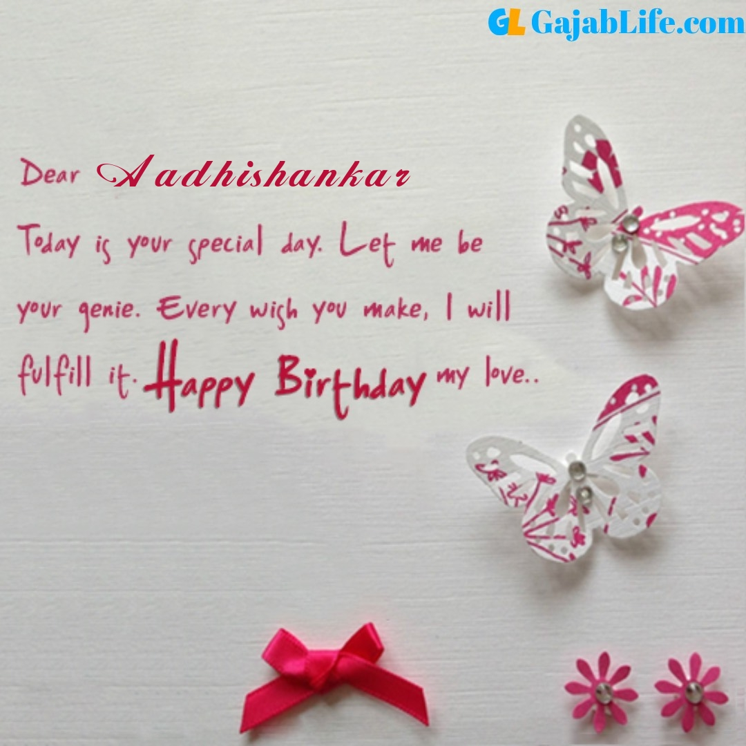 Aadhishankar birthday wishes for love partner