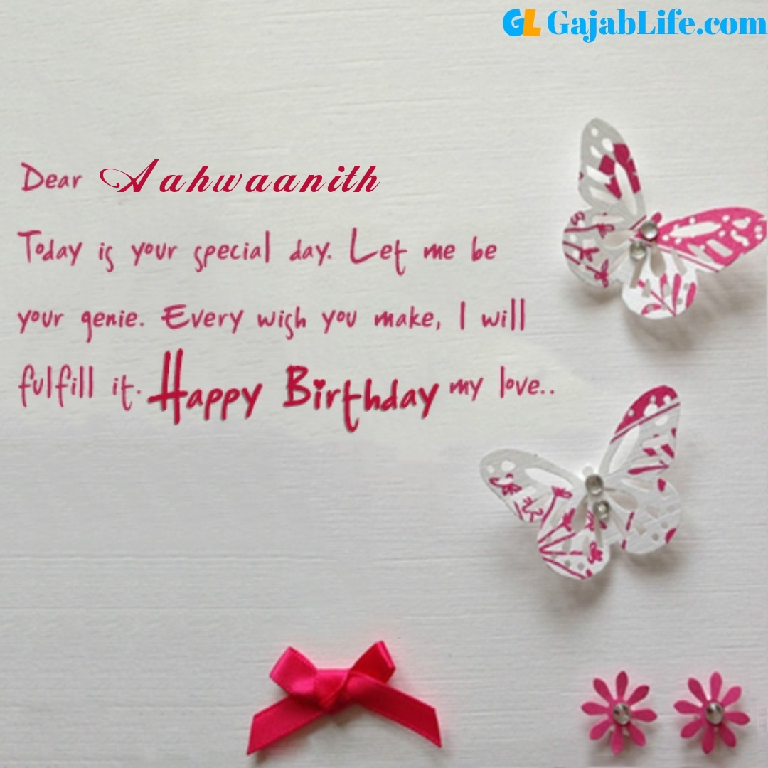 Aahwaanith birthday wishes for love partner