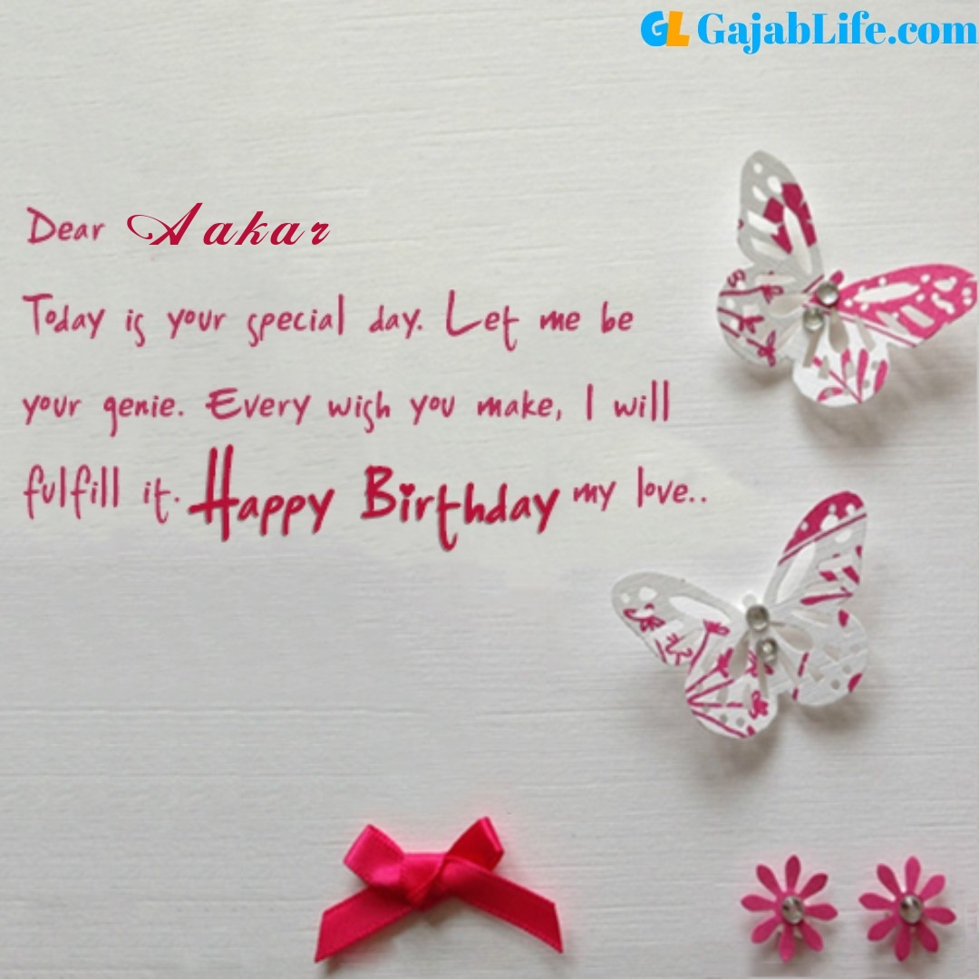 Aakar birthday wishes for love partner