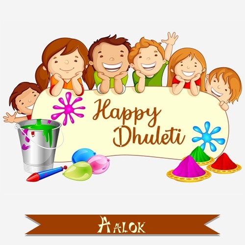 Aalok create happy dhuleti wishes images with name