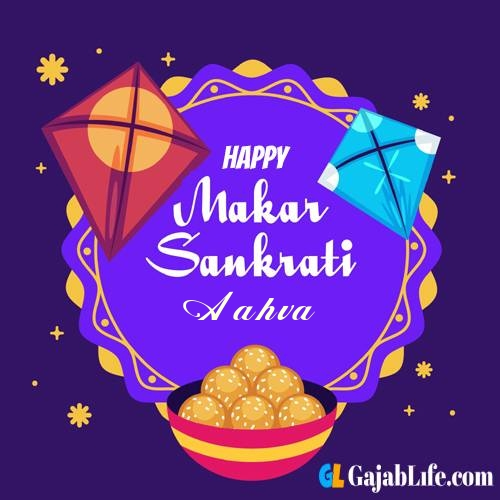 Aahva create uttarayan makar sankranti images name picture online free