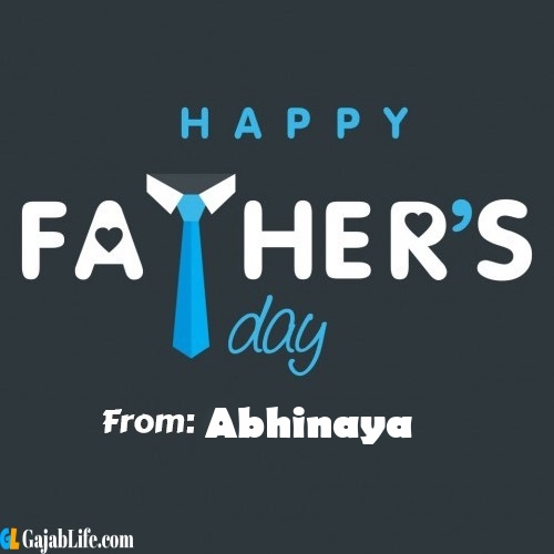 Abhinaya fathers day messages