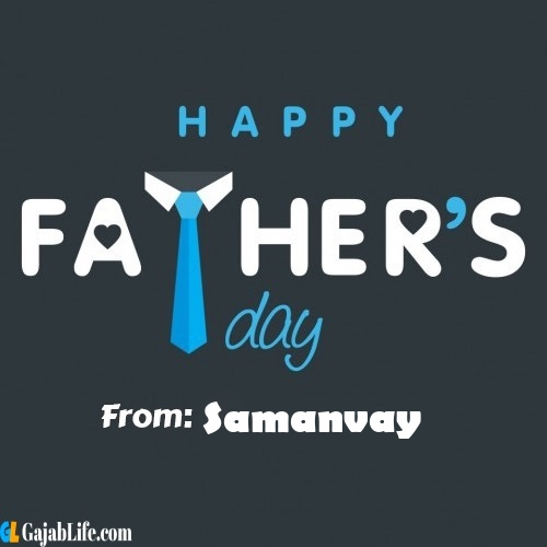 Samanvay fathers day messages