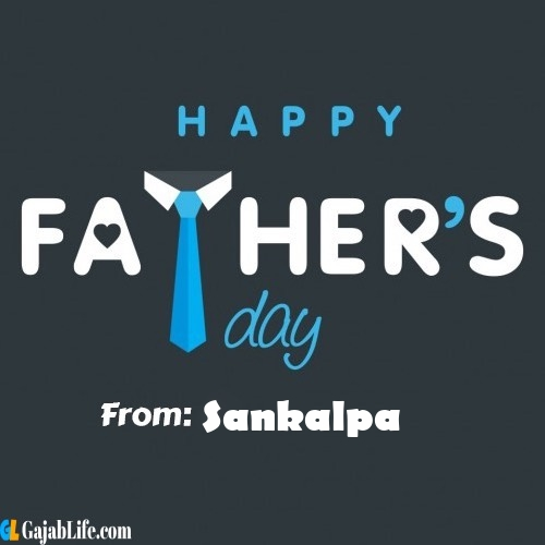Sankalpa fathers day messages
