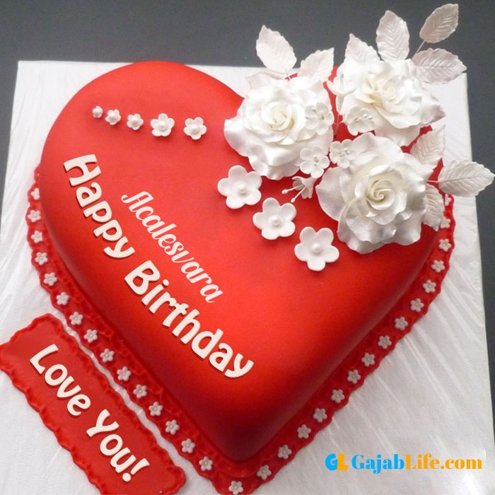 Free happy birthday love acalesvara wish image cake with name