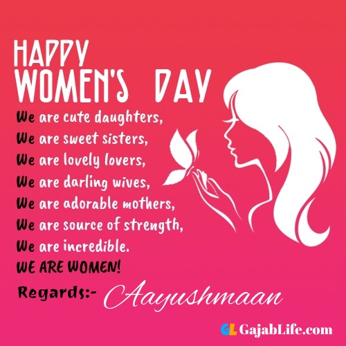Free happy womens day aayushmaan greetings images