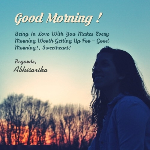 Abhisarika good morning quotes, wishes, greetings, whatsapp messages, and images