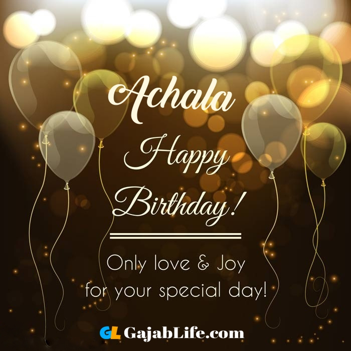 Achala happy birthday wishes cards free happy birthday wishes greeting cards