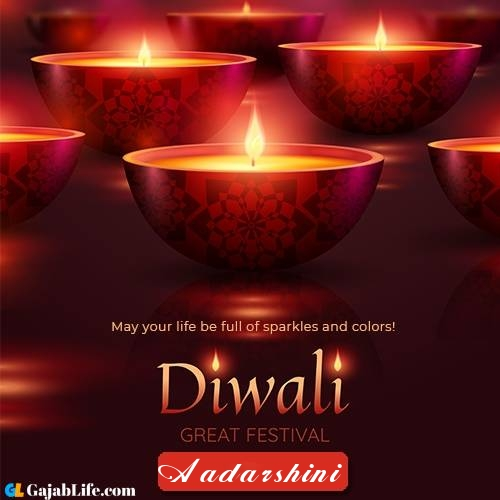 Aadarshini happy diwali 2020 whatsapp messages
