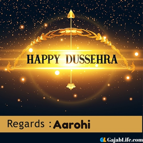Aarohi happy dussehra wishes images, photos