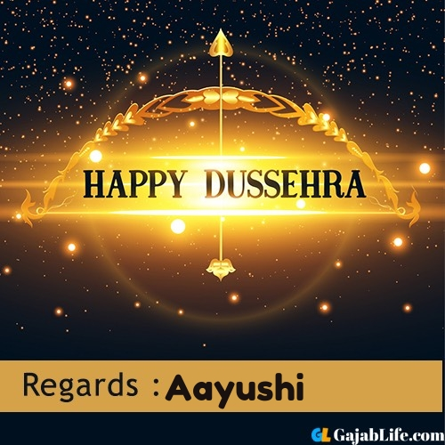 Aayushi happy dussehra wishes images, photos