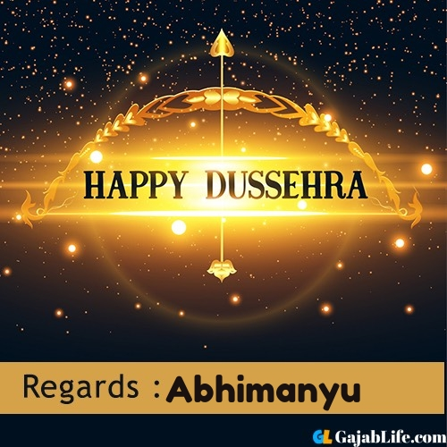 Abhimanyu happy dussehra wishes images, photos