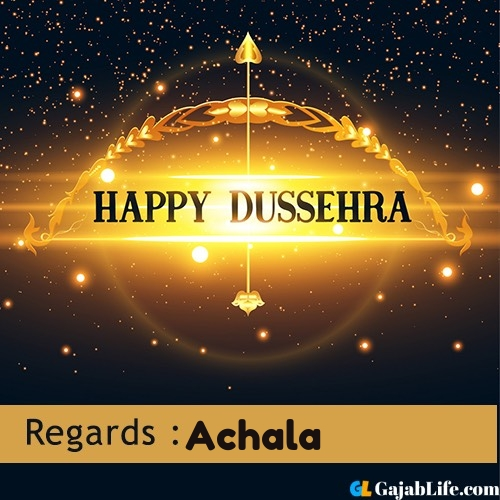 Achala happy dussehra wishes images, photos