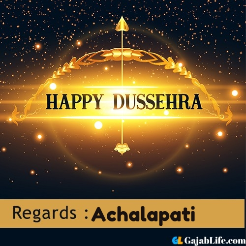 Achalapati happy dussehra wishes images, photos