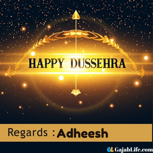 Adheesh happy dussehra wishes images, photos