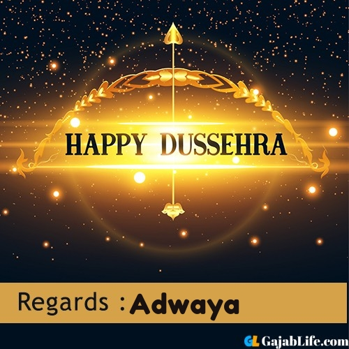 Adwaya happy dussehra wishes images, photos