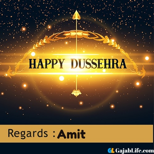 Amit happy dussehra wishes images, photos