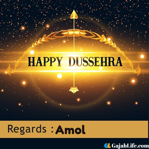 Amol happy dussehra wishes images, photos