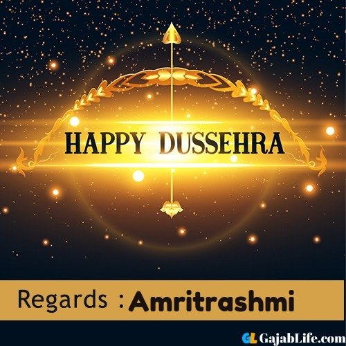 Amritrashmi happy dussehra wishes images, photos