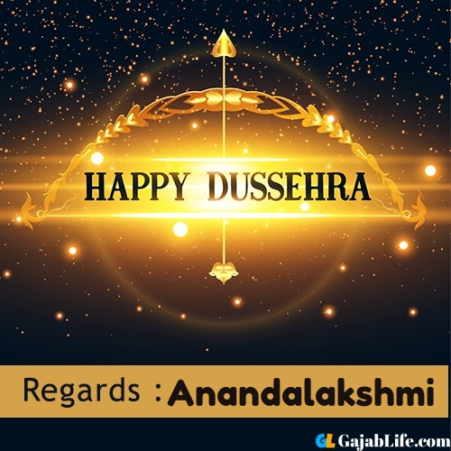 Anandalakshmi happy dussehra wishes images, photos