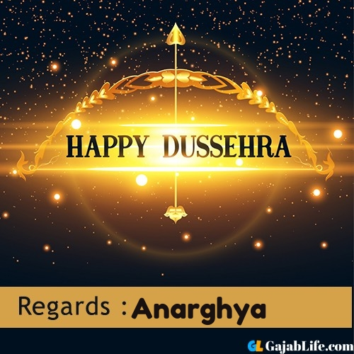 Anarghya happy dussehra wishes images, photos