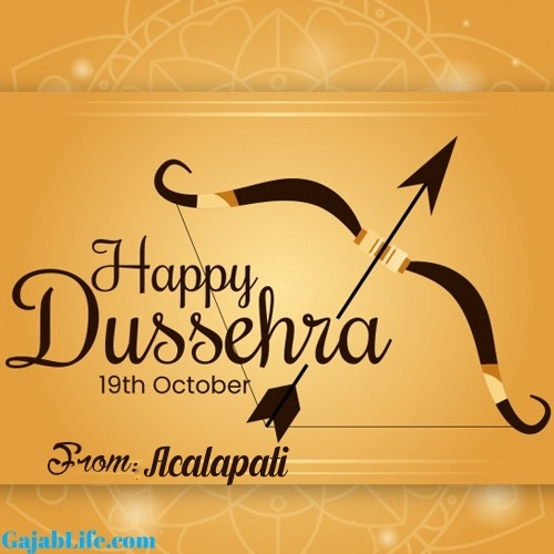 Acalapati happy dussehra whatsapp wishes