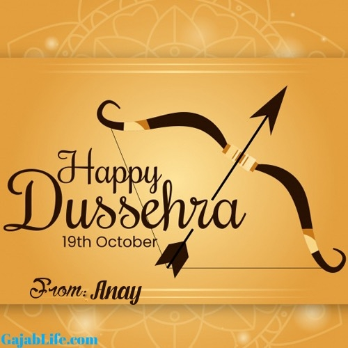Anay happy dussehra whatsapp wishes