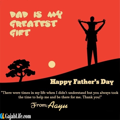Aayu happy fathers day quotes
