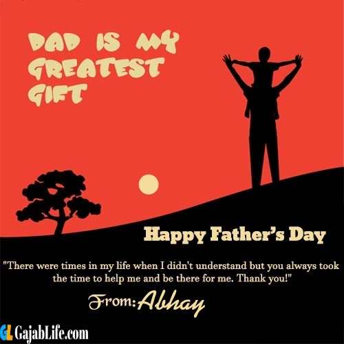 Abhay happy fathers day quotes