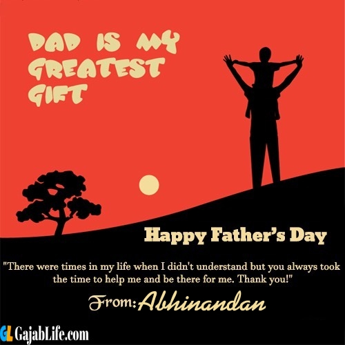 Abhinandan happy fathers day quotes