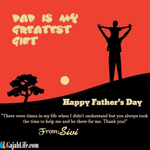 Sivi happy fathers day quotes