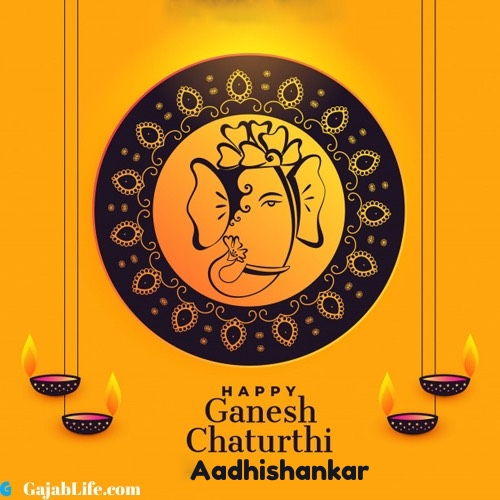 Aadhishankar happy ganesh chaturthi 2020 images, pictures, cards and quotes