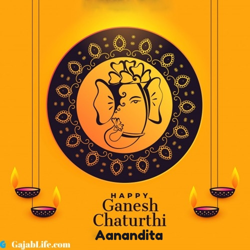Aanandita happy ganesh chaturthi 2020 images, pictures, cards and quotes