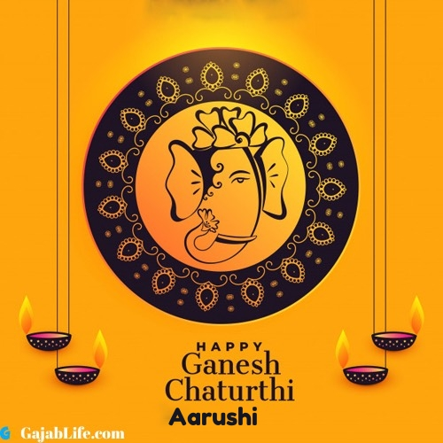 Aarushi happy ganesh chaturthi 2020 images, pictures, cards and quotes