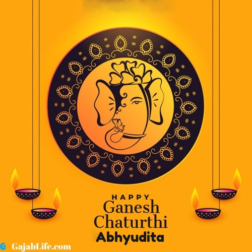 Abhyudita happy ganesh chaturthi 2020 images, pictures, cards and quotes