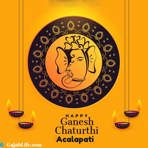 Acalapati happy ganesh chaturthi 2020 images, pictures, cards and quotes
