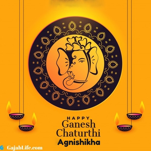 Agnishikha happy ganesh chaturthi 2020 images, pictures, cards and quotes