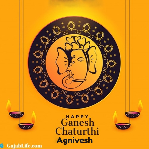 Agnivesh happy ganesh chaturthi 2020 images, pictures, cards and quotes
