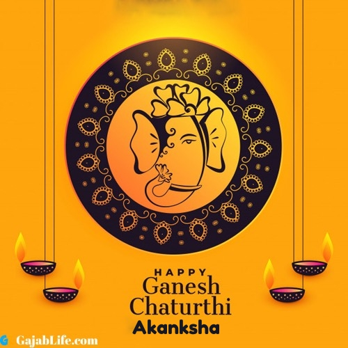 Akanksha happy ganesh chaturthi 2020 images, pictures, cards and quotes